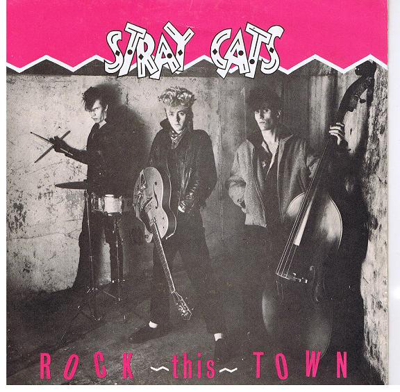 Stray Cats『Rock This Town』