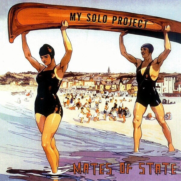 Mates of State「Proofs」