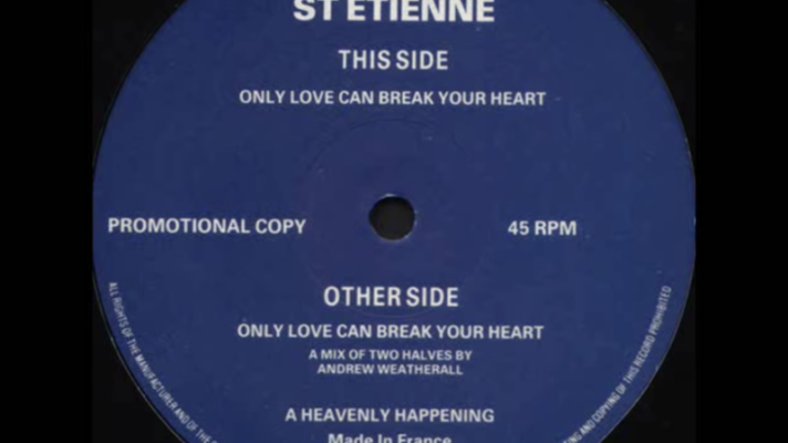 Saint Etienne – Only Love Can Break Your Heart (A Mix Of Two Halves) [Neil Young]