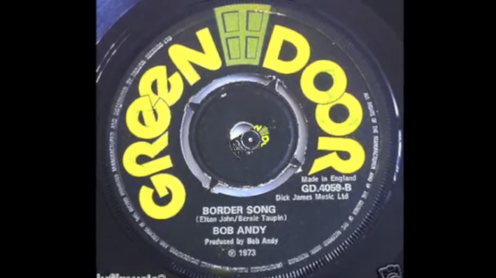 Bob Andy – Border Song [Elton John]