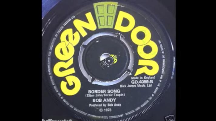 Bob Andy – Border Song [Elton John]