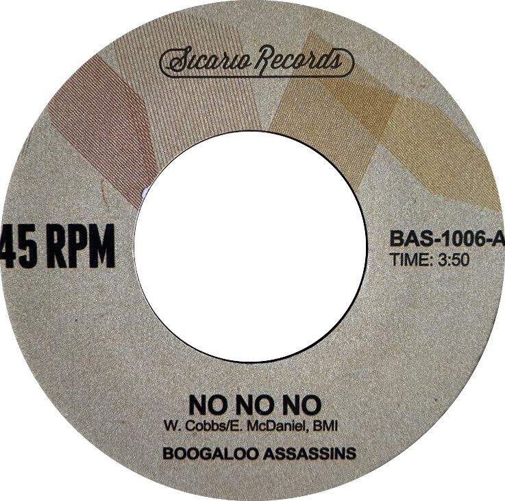 Boogaloo Assassins『No No No』