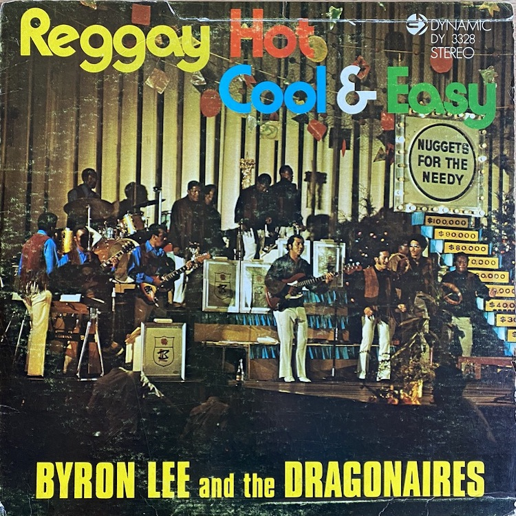 Byron Lee & The Dragonaires『Reggay Hot Cool & Easy』