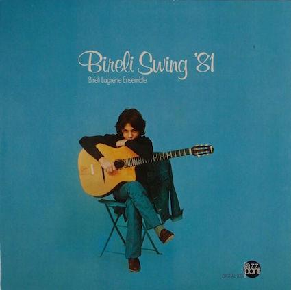Bireli Lagrene『Bireli Swing '81』
