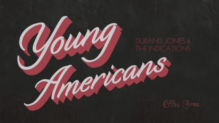 Durand Jones & The Indications – Young Americans [David Bowie]