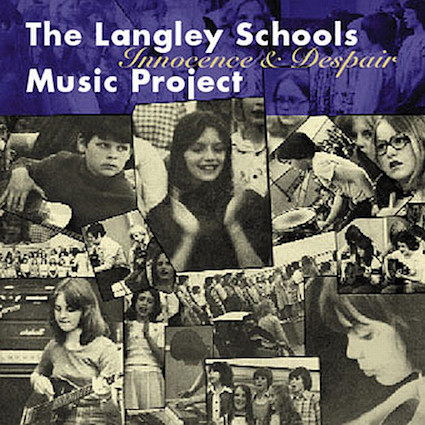 The Langley Schools Music Project『Innocence & Despair』