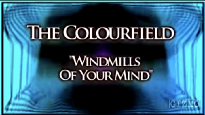 The Colourfield – Windmills of Your Mind [Michel Legrand]