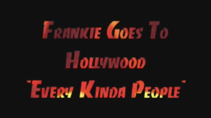 Frankie Goes to Hollywood – Every Kinda People [Robert Palmer]