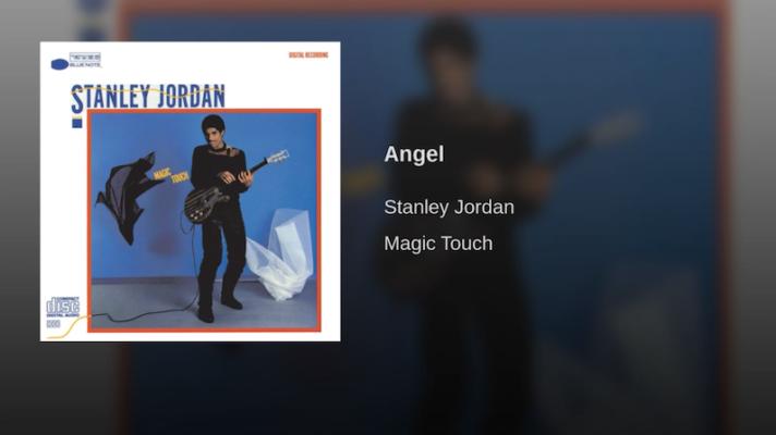 Stanley Jordan – Angel [Jimi Hendrix]