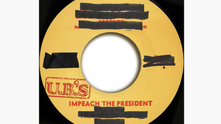 The U.B.'S – Impeach The President [The Honey Drippers]