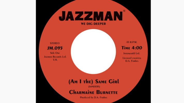 Charmaine Burnette – (Am I the) Same Girl [Barbara Acklin]