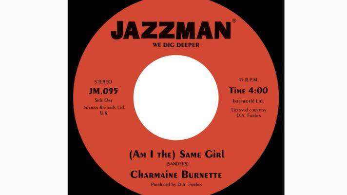 Charmaine Burnette – (Am I the) Same Girl [Barbara Acklin]