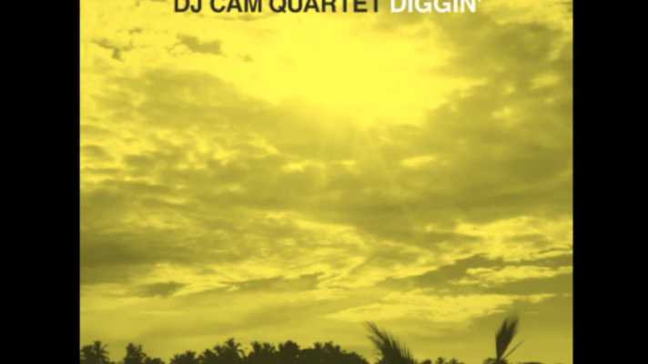 DJ Cam Quartet – You've Got to Have Freedom [Pharoah Sanders]
