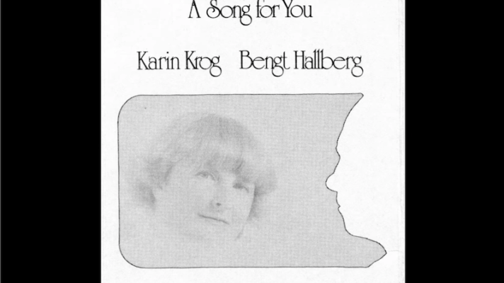Karin Krog, Bengt Hallberg – A Song for You [Leon Russell]