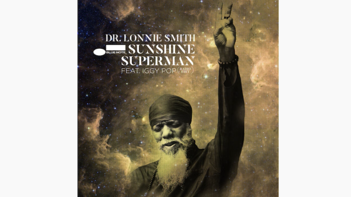 Dr. Lonnie Smith feat. Iggy Pop – Sunshine Superman [Donovan]