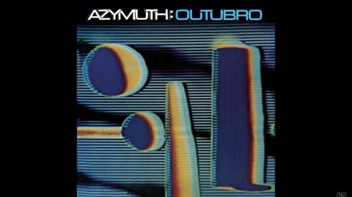 Azymuth – Outubro [Milton Nascimento]