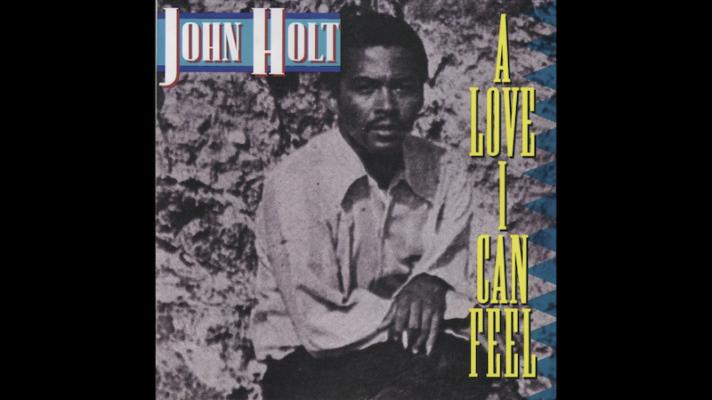 John Holt – A Love I Can Feel [The Temptations]